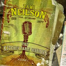 the kitchen table sessions vol 1 tami neilson