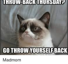 Mad Mom Meme - thruw back thurs dat go throw yourself back madmom meme on me me