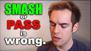 smash or pass is disgusting