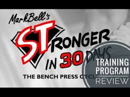 stronger in 30 days bench press cycle review youtube