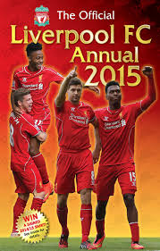 official liverpool fc 2015 annual annuals 2015 amazon co uk