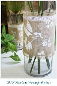 Diy Vase Decor 100 Gorgeous Burlap Projects That Will Beautify Your Life Diy