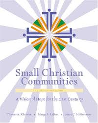 small christian communities a vision of for the 21st century