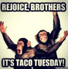 Taco Tuesday Meme - urban cantina lets rejoice it s taco tuesday 2 tacos facebook