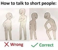 Short People Meme - 22 how to talk to short people memes