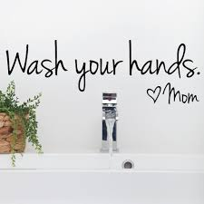 bathroom wall decor quotes bathroom wall stickers wash your hands love mom quote waterproof art vinyl decal poster