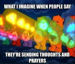 Care Bear Meme - sending thoughts and prayers funny care bear meme things that