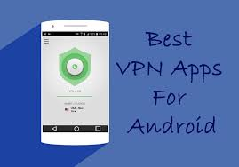best vpn app for android 8 best vpn apps for android androroot