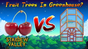fruit tree garden layout how to plant fruit trees on greenhouse tiles stardew valley