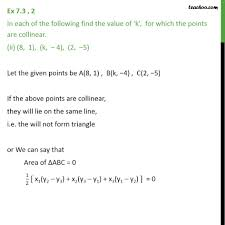 ex 7 3 2 find value of k for which points are collinear ex 7 3