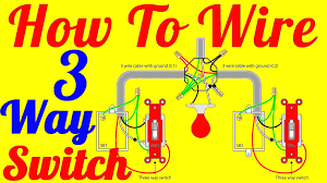 how to wire 3 way switch wiring diagrams youtube beauteous diagram