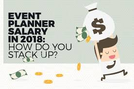 how to be a party planner event planner salary in 2018 how do you stack up