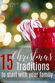 15 tradition ideas to start with your the