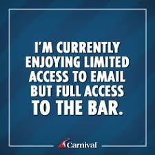 Carnival Cruise Meme - out of office of course that s where all the fun is let your