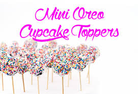 cupcake toppers mini oreo cupcake toppers a side of sweet