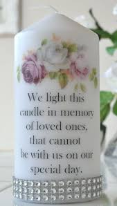 wedding memorial wording remembrance candles for weddings wording best wedding memorial