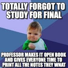 Study Memes - totally forgot to study for final success kid meme on memegen
