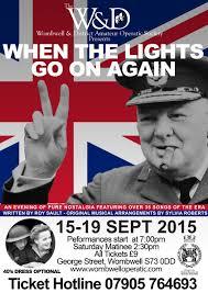 When The Lights Go On When The Lights Go On Again U2014 Wombwell U0026 District Amateur Operatic