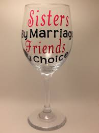 sister in law or step sister wine glasssisters by