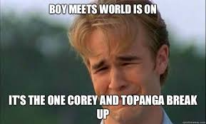 Internet Boy Meme - boy meets world meme dawson cries over breakup on bingememe