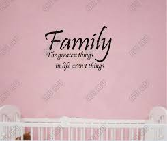 family the greatest things in aren t things quotesvalley com