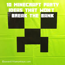 how to throw a dynamite minecraft party on a dollar store budget