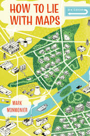 Uchicago Map How To Lie With Maps Third Edition Monmonier