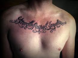 three words strength respect loyally chest tattoos pm