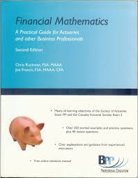 financial mathematics a practical guide for actuaries and other