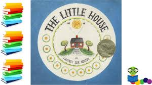 the little house books for kids read aloud youtube