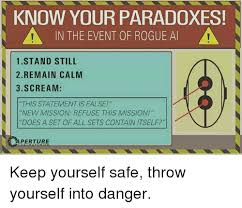 Keep Calm Know Your Meme - know your paradoxes a in the event of rogue al a 1 stand still 2