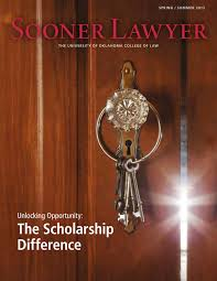 sooner lawyer spring summer 2013 by university of oklahoma