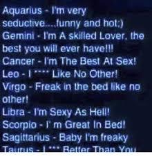 Sexy Sex Memes - aquarius im very seductive funny and hot gemini i m a skilled