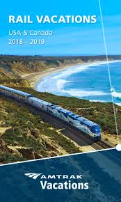 Amtrack Amtrak Vacations Official Site Train Vacations U0026 Rail Tours