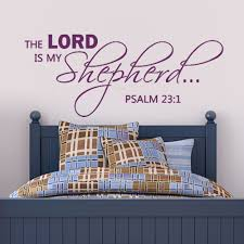 the lord is my shepherd wall decal bible wall quote christian