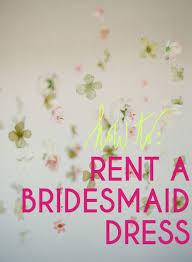 bridesmaid dress rentals best 25 rent bridesmaid dresses ideas on rent dresses
