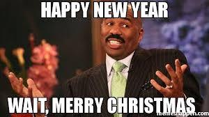 Merry Christmas Meme Generator - happy new year wait merry christmas meme steve harvey 38849