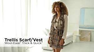 trellis scarf vest made with wool ease thick u0026 quick bonus