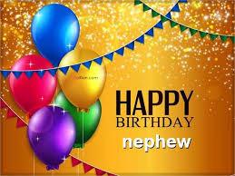 birthday cards for nephew 50 wonderful birthday wishes for nephew beautiful birthday