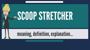 what is scoop stretcher what does scoop stretcher mean scoop