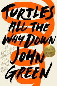 Barnes And Noble Manhattan Beach Turtles All The Way Down Signed Book By John Green Hardcover