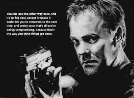 Jack Bauer Meme - jack bauer on compromising i don t know about you guys but i found