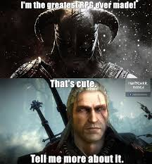 Skyrim Memes And Jokes - the witcher and skyrim tabletop