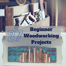Weekend Woodworking Projects Magazine Download by 27 Easiest Woodworking Projects For Beginners
