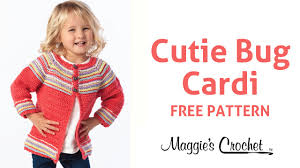 free crochet patterns for sweaters cutie bug child s cardigan sweater free crochet pattern right