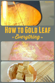 how to gold leaf anything u2022 craft thyme