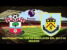 epl matchday 11 southampton vs burnley matchday 11 fifa 18 simulated 2017 18