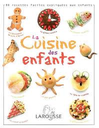 livre de cuisine pour enfants dave king la cuisine des enfants cahiers d activités livres