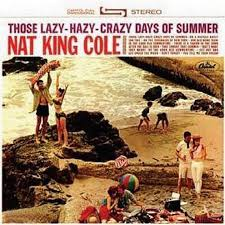 lights out nat king cole review those lazy hazy crazy days of summer by nat king cole on apple music