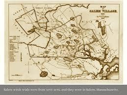 Salem Massachusetts Map by Salem Witch Trials By Grace Ziegenfelder